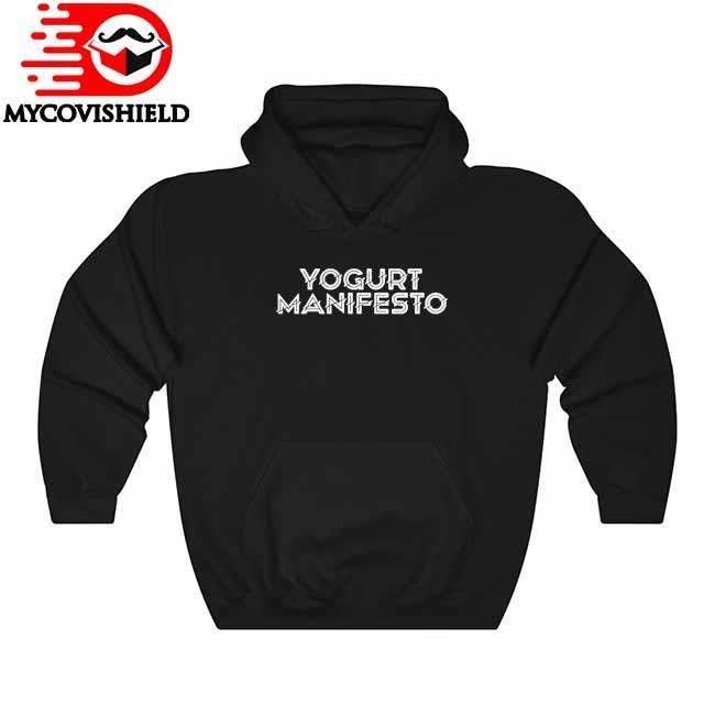 Official Yogurt Manifesto s Hoodie