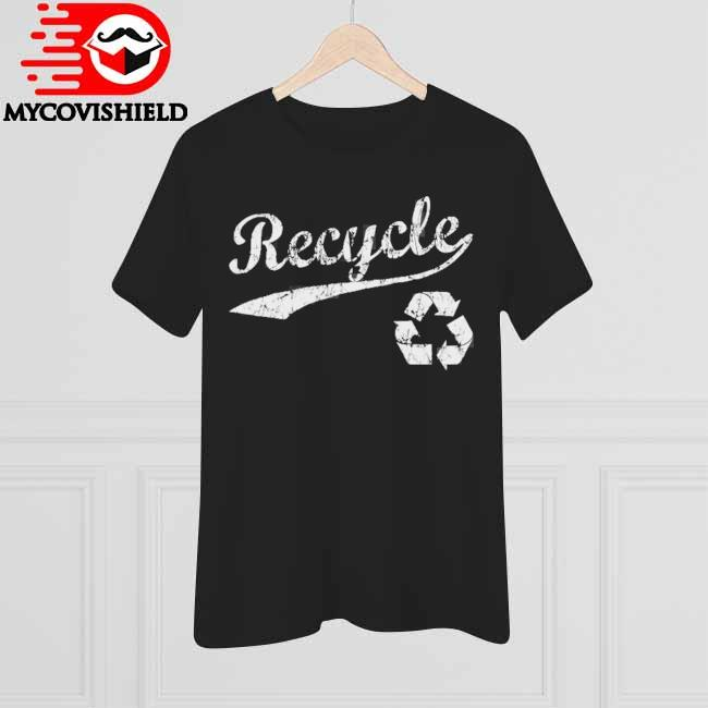 Earth day recycle shirt