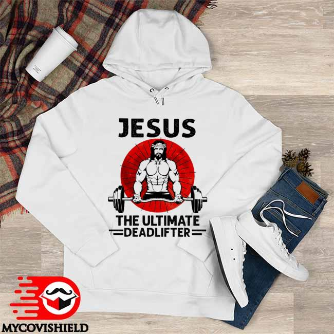 Official Lifting Weight Jesus the Ultimate Deadlifter Moon Hoodie