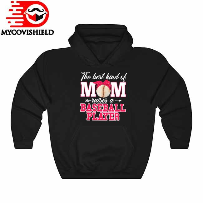 Official The best kind of Mom raises a Basketball Player 2021 Hoodie