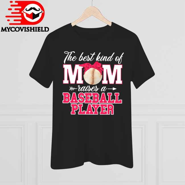 Official The best kind of Mom raises a Basketball Player 2021 shirt
