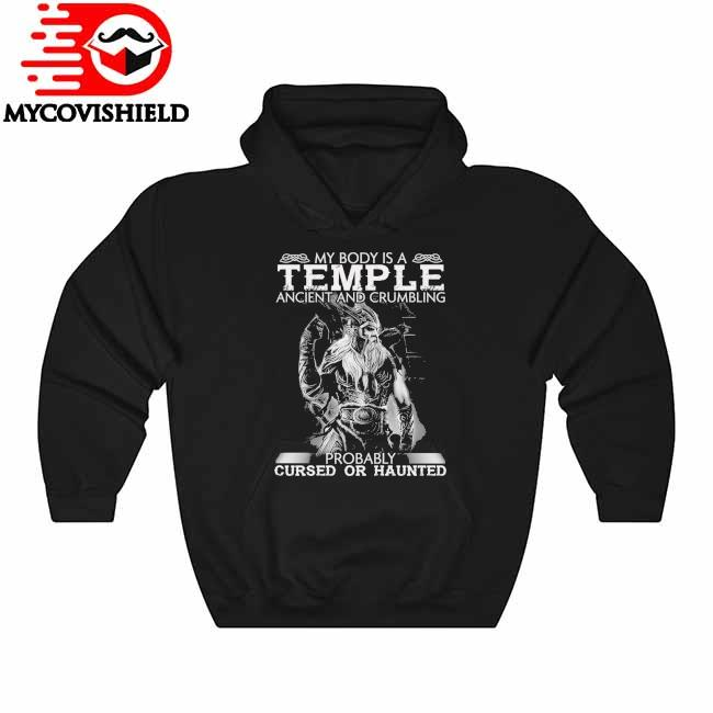 Official Vikings My body is a Temple ancient and Crumbling probably cursed or haunted Hoodie