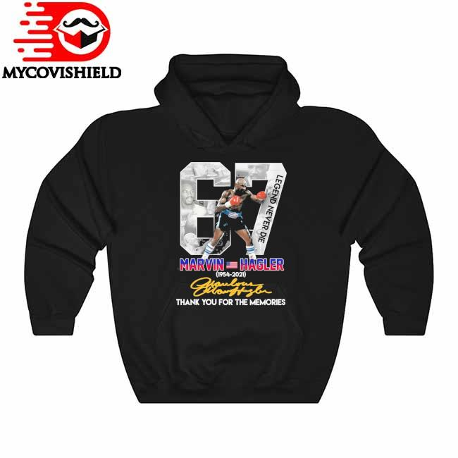 RIP 67 Marvin Hagler Legend Never Die 1954 2021 thank you for the memories signature Hoodie