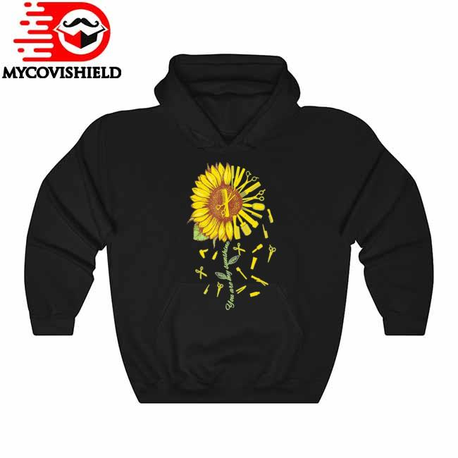 Official HairStylist Barber You're Sunshine Sunflower Hoodie